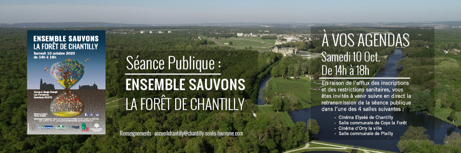 """Séance publique """"Ensemble, Sauvons la Foret de Chantilly"""" Samedi 10 Octobre,14H00"""